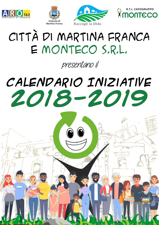 In Un Quartiere Di Una Citta Il Calendario Della Raccolta Differenziata.Martina Franca Calendario Iniziative 2018 2019 Monteco
