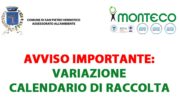 San Pietro Vernotico variazione al calendario di raccolta. Nessuna raccolta il 6 gennaio 2017. Monteco