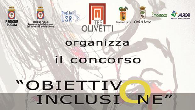 Mettere a fuoco i temi dell'inclusione sociale: Obiettivo Inclusività, concorso indetto dall'ITES Olivetti di Lecce con Monteco